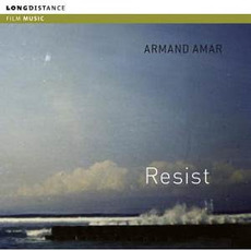Resist mp3 Soundtrack by Armand Amar
