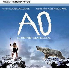 AO: Le dernier Néandertal mp3 Soundtrack by Armand Amar