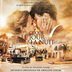 Ce Que Le Jour Doit À La Nuit mp3 Soundtrack by Various Artists
