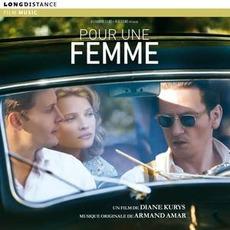Pour Une Femme mp3 Soundtrack by Armand Amar