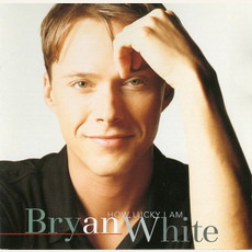 How Lucky I Am mp3 Album by Bryan White