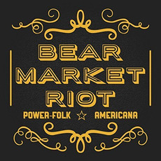 Power-Folk Americana mp3 Album by Bear Market Riot