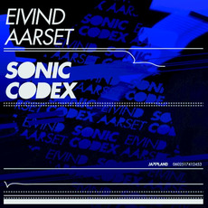 Sonic Codex mp3 Album by Eivind Aarset