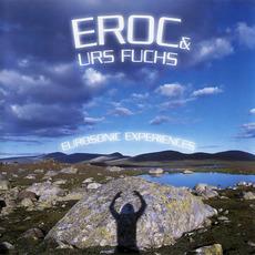 Eurosonic Experiences mp3 Album by Eroc and Urs Fuchs