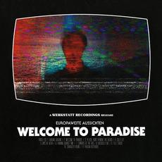 Welcome To Paradis mp3 Album by Europaweite Aussichten