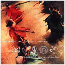 Chamanes mp3 Album by Armand Amar