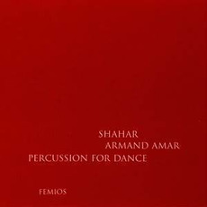 Shahar: Percussion for Dance mp3 Album by Armand Amar