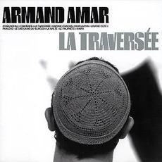 La Traversée mp3 Album by Armand Amar