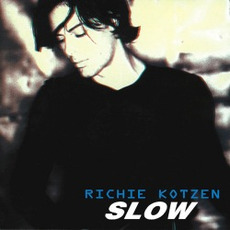 Slow mp3 Album by Richie Kotzen