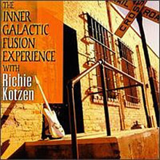 The Inner Galactic Fusion Experience mp3 Album by Richie Kotzen