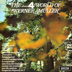 The Phase 4 World Of (Re-Issue) mp3 Album by Werner Müller