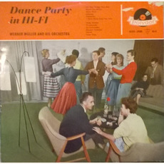 Dance Party In Hi-fi mp3 Album by Werner Müller And His Orchestra