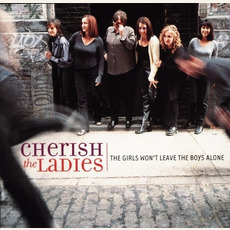 The Girls Won't Leave the Boys Alone mp3 Album by Cherish the Ladies
