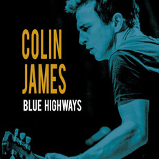 Blue Highways mp3 Album by Colin James