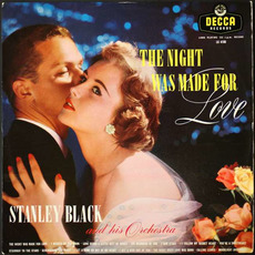The Night Was Made For Love mp3 Album by Stanley Black