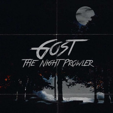 The Night Prowler mp3 Album by GosT