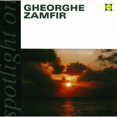 Spotlight On mp3 Album by Gheorghe Zamfir