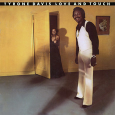 Love And Touch (Remastered) mp3 Album by Tyrone Davis