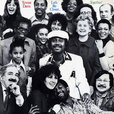 Let's Be Closer... Together! (Remastered) mp3 Album by Tyrone Davis