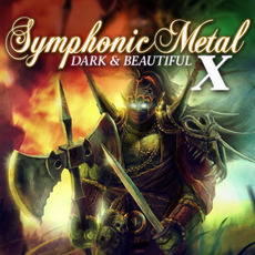 Symphonic Metal 10: Dark & Beautiful by Various Artists