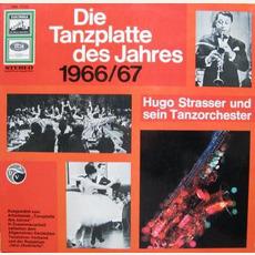Die Tanzplatte des Jahres 1966/67 mp3 Album by Hugo Strasser Und Sein Tanzorchester