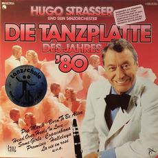 Die Tanzplatte des Jahres '80 mp3 Album by Hugo Strasser Und Sein Tanzorchester