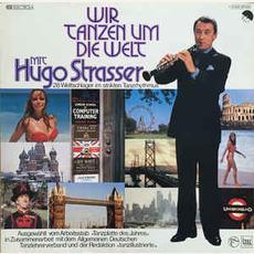 Wir Tanzen um die Welt mp3 Album by Hugo Strasser Und Sein Tanzorchester