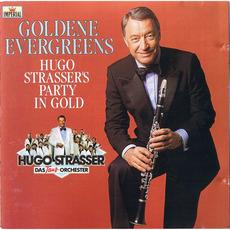 Goldene evergreens Hugo Strassers Party in gold mp3 Album by Hugo Strasser Und Sein Tanzorchester