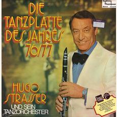 Die Tanzplatte des Jahres 76/77 mp3 Album by Hugo Strasser Und Sein Tanzorchester