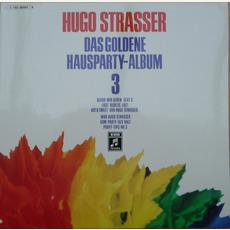 Das goldene Haus-Party Album II - Record 3 mp3 Album by Hugo Strasser Und Sein Tanzorchester