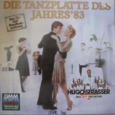 Die Tanzplatte des Jahres '83 mp3 Album by Hugo Strasser Und Sein Tanzorchester