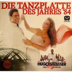 Die Tanzplatte des Jahres '84 mp3 Album by Hugo Strasser Und Sein Tanzorchester