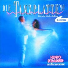 Die Tanzplatte '90 mp3 Album by Hugo Strasser Und Sein Tanzorchester