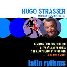 Latin Rythms mp3 Album by Hugo Strasser Und Sein Tanzorchester