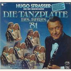 Die Tanzplatte des Jahres '81 mp3 Album by Hugo Strasser Und Sein Tanzorchester