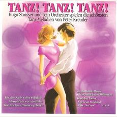 Tanz! Tanz! Tanz! mp3 Album by Hugo Strasser Und Sein Tanzorchester