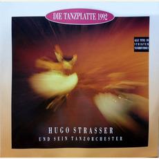 Die Tanzplatte 1992 mp3 Album by Hugo Strasser Und Sein Tanzorchester