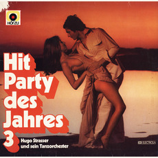 Hit Party des Jahres 3 mp3 Album by Hugo Strasser Und Sein Tanzorchester