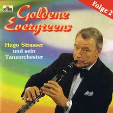 Goldene Evergreens Folge 2 mp3 Album by Hugo Strasser Und Sein Tanzorchester