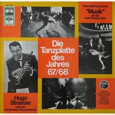 Die Tanzplatte des Jahres 67/68 mp3 Album by Hugo Strasser Und Sein Tanzorchester