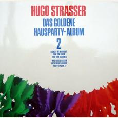 Das Goldene Hausparty - Album 2 mp3 Album by Hugo Strasser Und Sein Tanzorchester