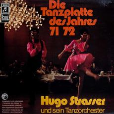 Die Tanzplatte des Jahres 71/72 mp3 Album by Hugo Strasser Und Sein Tanzorchester