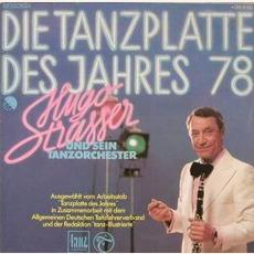 Die Tanzplatte des Jahres '78 mp3 Album by Hugo Strasser Und Sein Tanzorchester