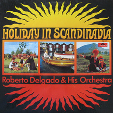 Holiday In Scandinavia mp3 Album by Roberto Delgado