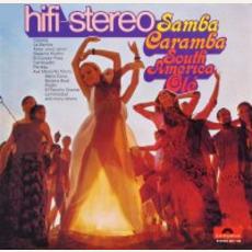 Samba Caramba South America Ole mp3 Album by Roberto Delgado