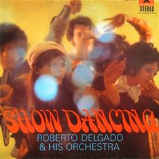 Show dancing mp3 Album by Roberto Delgado