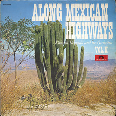 Along Mexican Highways, Vol. 2 mp3 Album by Roberto Delgado
