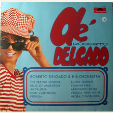Ole Delgado mp3 Album by Roberto Delgado and His Orchestra