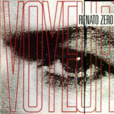 Voyeur mp3 Album by Renato Zero