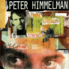 From Strength to Strength mp3 Album by Peter Himmelman